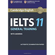 Cambridge IELTS 11 General Training Student's Book with answers: Authentic Examination Papers