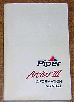 Piper Archer III PA-28-181 Information Manual (1995 Revision)