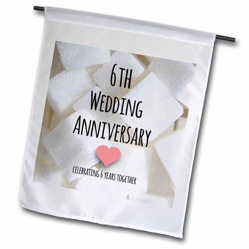 3dRose fl_154435_1 6Th Wedding Anniversary Gift Sugar Celebrating 6 Years Together Garden Flag, 12 by 18