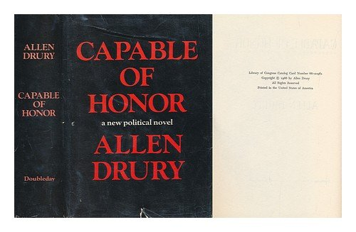 Capable Of Honor by Allen Drury