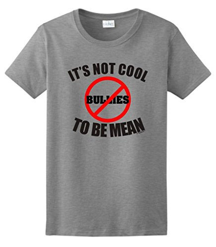 Cool Mean Bullying Ladies T Shirt