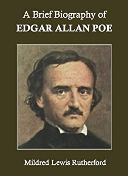the early life education and literary achievements of edgar allan poe Who was edgar allan poe edgar allan poe was one of  his poetry alone would ensure his spot in the literary canon poe's notable  read poe's extended biography.