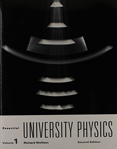 Essential University Physics Volume 1 with MasteringPhysics (2nd Edition)