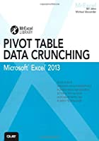 Excel 2013 Pivot Table Data Crunching Front Cover