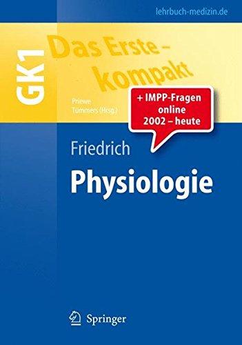 Das Erste - kompakt: Physiologie - GK1 (Springer-Lehrbuch)