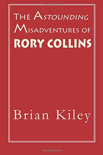 Download The Astounding Misadventures of Rory Collins PDF
