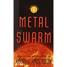 Metal Swarm (The Saga of Seven Suns)