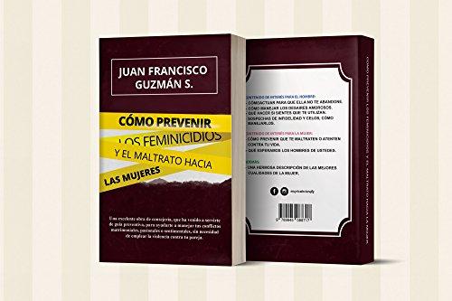 COMO PREVENIR LOS FEMINICIDIOS Y EL MALTRATO HACIA LAS MUJERES (Spanish Edition) de [GUZMÁN SANTANA, JUAN FRANCISCO]