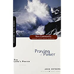 The Lord's Prayer: Praying with Power (New Community Bible Study Series)