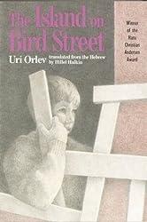 The Island on Bird Street by Uri Orlev (1992-01-20)
