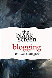 The Blank Screen: Blogging