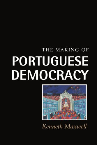 The Making of Portuguese Democracy por Kenneth Maxwell