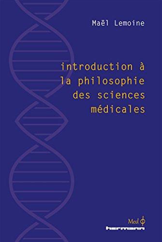 Introduction à la philosophie des sciences médicales pdf télécharger (de  Maël Lemoine)