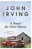 A Prayer for Owen Meany: A Novel
