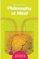 Philosophy of Mind (A Beginner's Guide) by Edward Feser (2006-10-20) Paperback