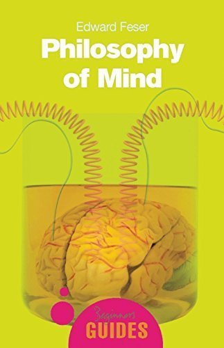 Book cover from Philosophy of Mind (A Beginners Guide) by Edward Feser (2006-10-20) by Edward Feser