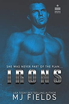 Irons: She Was Never Part Of The Plan (Norfolk Series  Book 1) by [Fields, MJ]