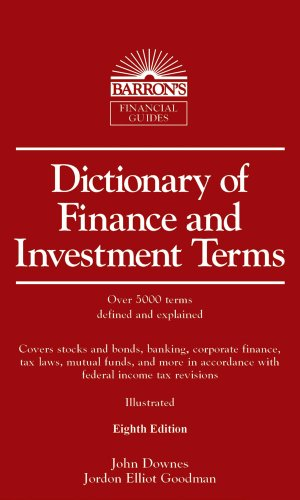 Dictionary of Finance and Investment Terms (Barron's Dictionary of Finance & Investment Terms)