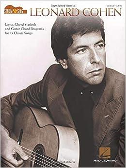 Leonard Cohen - Strum & Sing Guitar: Amazon.es: Cohen, Leonard ...