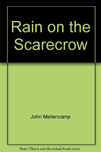 John Mellencamp Merchandise (Rain on the Scarecrow)