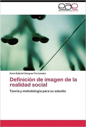 Ebook descarga gratuita nederlands Definición de imagen de la realidad social PDF PDB 3845483083