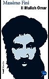 Il Mullah Omar (I nodi)