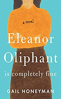 Book Cover: Eleanor Oliphant Is Completely Fine