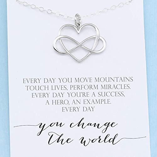 Everyday you change the world • 925 Sterling Silver • Infinity Heart Necklace • Gratitude Appreciation Gifts for Women • Inspirational Jewelry