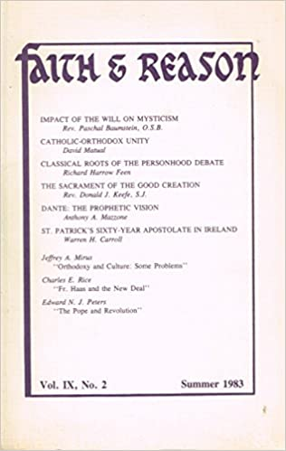 Faith And Reason Vol IX No 2 Summer 1983 Paperback By Jeffrey A Mirus