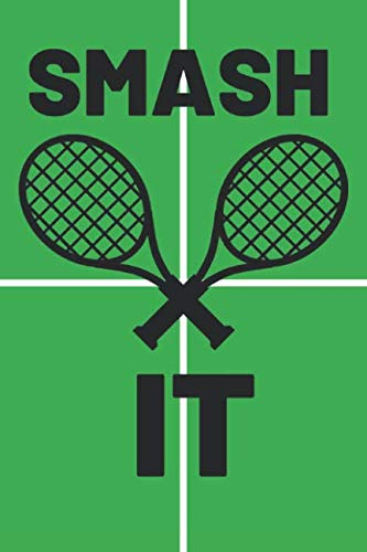 Smash It: Funny Tennis Notebook | 120 Lined Pages | 6x9 Inches