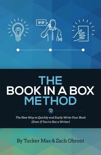 the-book-in-a-box-method-the-new-way-to-quickly-and-easily-write-your-book-even-if-youre-not-a-write