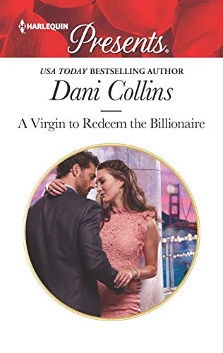 A Virgin To Redeem the Billionaire by Dani Collins