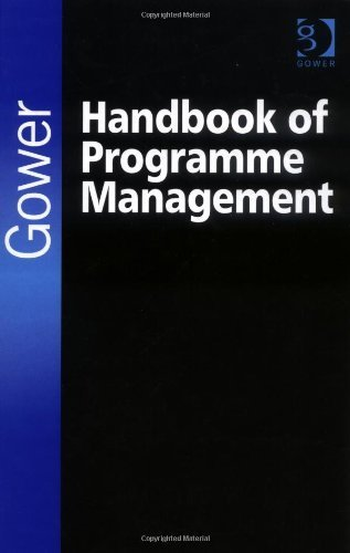 The Gower Handbook of Programme Management by Geoff Reiss (2006-08-28)
