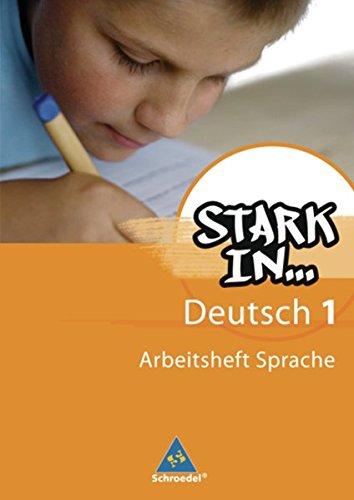 Stark in Deutsch: Das Sprachlesebuch - Ausgabe 2007: Arbeitsheft Sprache 1