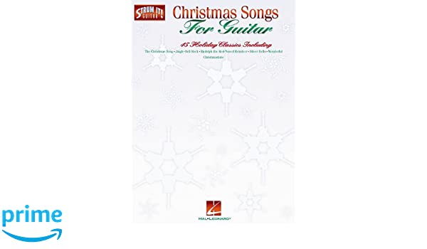 Amazon Christmas Songs For Guitar 45 Holiday Classic Strum It
