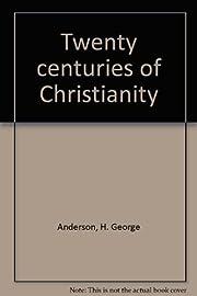 Twenty Centuries Of Christianity de H.…