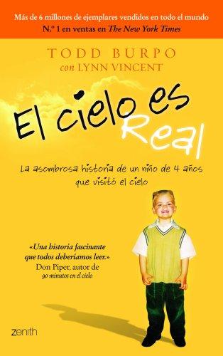 El cielo es real: La asombrosa historia de un niño de 4 años que visitó
