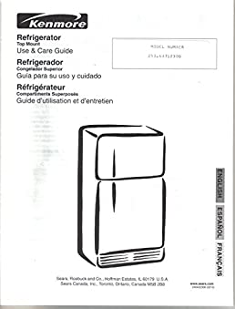 sears kenmore refrigerator owners manual use care guide instruction rh amazon com Kenmore Refrigerator Model 106 kenmore elite refrigerator owners manual