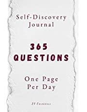 365 Questions, One Page Per Day: A One Year Self-Discovery Journal