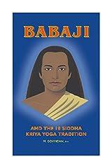 Babaji & The 18 Siddhas Kriya Yoga Tradition Paperback