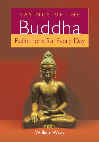 Sayings of the Buddha: Reflections for Every Day