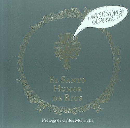 El santo humor de Rius (Spanish Edition)
