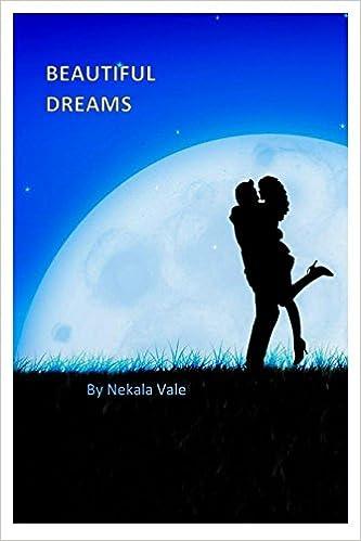 Beautiful Dreams: The Dream Chronicles