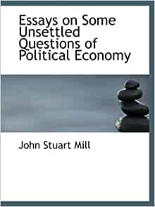 essays on some unsettled The essays on some unsettled questions of politica the essays on some unsettled questions of politica, download and read the essays on some unsettled questions of.