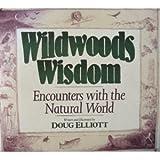 Wildwoods Wisdom, Doug Elliot, 1557785295
