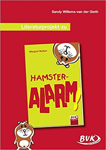Literaturprojekt Zu Hamster Alarm 2 3 Klasse Amazonde