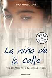 La niña de la calle (BEST SELLER): Amazon.es: Moron, Virtu