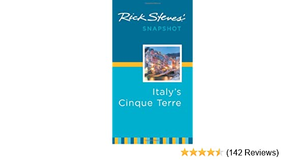 Rick Steves Snapshot Italys Cinque Terre Rick Steves