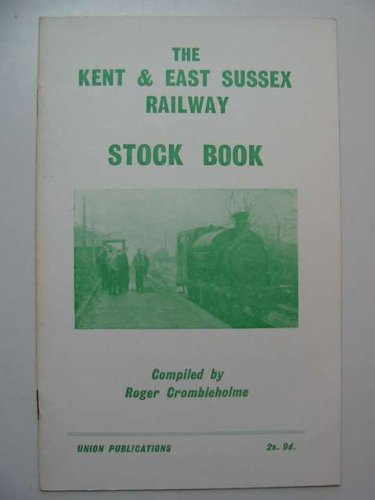 Kent and East Sussex Railway Stock Book