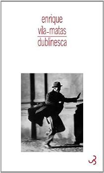 Dublinesca par Vila-Matas
